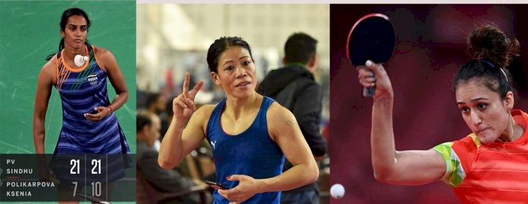 टोक्यो ओलिंपिक में भारत की बेटियों का शानदार खेल, मेरीकॉम, सिंधु और मनिका ने जीते मुकाबले - First Bharat